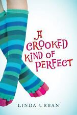 A Crooked Kind of Perfect by Linda Urban (2009, Paperback) New!