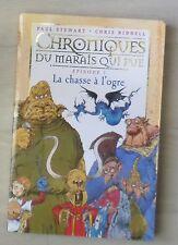 Chroniques Du Marais Qui Pue T.1 ; La Chasse A L'ogre - Paul Stewart ; Chris...