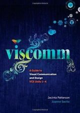Viscomm: A Guide to Visual Communication Design by Joanne Saville, Jacinta...