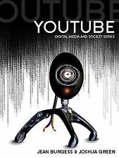 YouTube: Online Video and Participatory Culture, Green, Joshua, Burgess, Jean, N