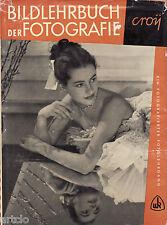 Bildlehrbuch der Fotografie - Croy - 1954