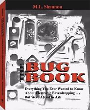 The Bug Book : Everything You Ever Wanted to Know about Electronic...
