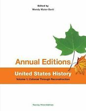 Annual Editions: United States History, Volume 1: Colonial Through...