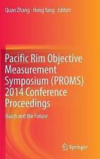 Pacific Rim Objective Measurement Symposium (PROMS) 2014 Conference...