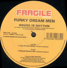 FUNKY DREAM MEN - House Is Rhythm - Fragile