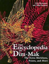 Encyclopedia Of Dim-Mak The Extra Meridians, Points, And More **NEW SOFTCOVER**