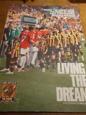 LIVING THE DREAM Behind the scenes with the Tigers HULL CITY Football Club 2008