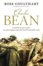 CHARLES BEAN - IF PEOPLE REALLY KNEW - ONE MAN'S STRUGGLE TO REPORT THE TRUTH