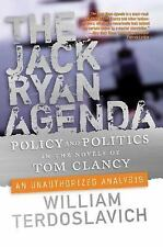 Policy and Politics in the Novels of Tom Clancy : An Unauthorized Analysis by...