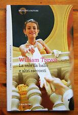 WILLIAM TREVOR: La sala da ballo e altri racconti  2012