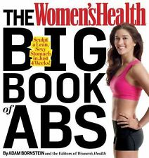 The Women's Health Big Book of Abs: Sculpt a Lean, Sexy Stomach and Your Hottest