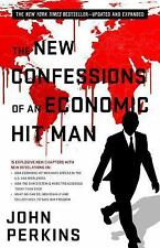 The New Confessions of an Economic Hit Man by Perkins, John