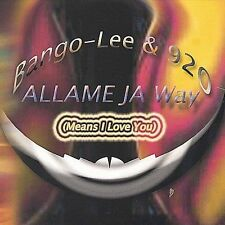 Bango-Lee & 920 AllamejawayMeans I Love You CD ***NEW***