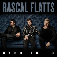 Rascal Flatts - Back To Us CD ALBUM NEW (19TH MAY)