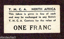 EX RARE BRITISH YMCA Token 1 Franc Used in Morocco N Africa WW2 for POWs aXF+