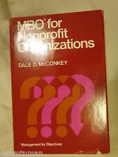 MBO for Nonprofit Organizations by Dale McConkey (1975, Hardcover)