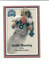 2000 GOTG ARCHIE MANNING New Orleans Saints Greats of the Game Card