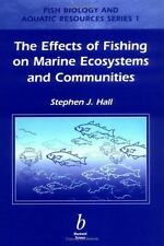Effects of Fishing on Marine Ecosystems and Communities (Fish and Aqua-ExLibrary