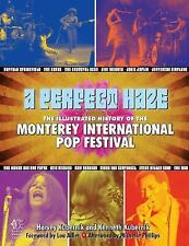 A PERFECT HAZE Illustrated History of Monterey International Pop Festival NEW