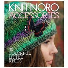 Knit Noro: Accessories: 30 Colorful Little Knits-ExLibrary