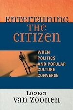 Entertaining the Citizen: When Politics and Popular Culture Converge (Critical M