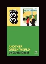 33 1/3: Brian Eno's Another Green World by Geeta Dayal (2009, Paperback)