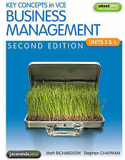 Key Concepts in VCE Business Management Units 3&4 2E and EBookPLUS by Matthew Ri