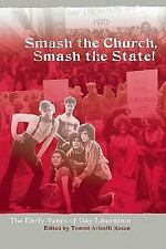 Smash the Church, Smash the State! : The Early Years of Gay Liberation (2009,...