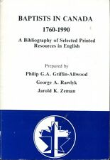 Griffin-Allwood, Philip G A & Rawlyk, George A & Zeman, Jarold K BAPTISTS IN CAN