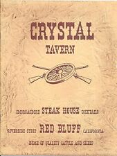Menu from the Crystal Tavern & Steak House Red Bluff California