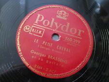 GEORGES BRASSENS   78T   LA MAUVAISE REPUTATION / LE PETIT CHEVAL   POLYDOR