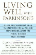 Living Well with Parkinsons: An Inspirational, Informative Guide for Parkinsonia