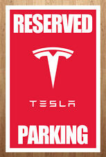 11x17 Tesla Reserved Parking Model S Sign Poster Print Elon Musk Garage