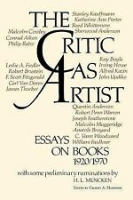The Critic As Artist : Essays on Books 1920-1970 (1972, Hardcover)