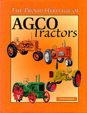 The Proud Heritage of AGCO Tractors by Norm Swinford