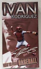Ivan Rodriguez How To Play Baseball MVP VHS PRPC Events 1999? Puerto Rico