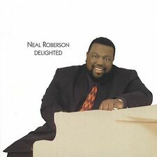 Roberson, Neal: Delighted  Audio Cassette