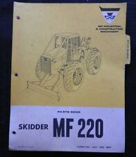 ORIGINAL MASSEY FERGUSON MF220 MF 220 SKIDDER LOADER TRACTOR PARTS CATALOG