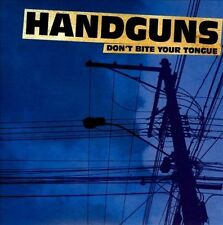 Don't Bite Your Tongue [EP] by Handguns (CD, Nov-2011, Pure Noise)