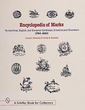 Encyclopedia of Marks : On American, English, and European Earthenware,...