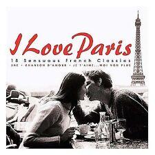 I Love Paris: 18 Sensuous French Classics