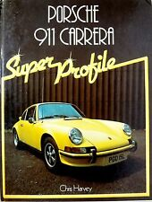 Porsche 911 Carrera Super Profile Book by Chris Harvey Road Test Reviews History