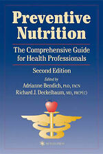 Preventive Nutrition: The Comprehensive Guide for Health Professionals (Nutritio