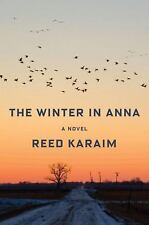 The Winter in Anna: A Novel by Reed Karaim NEW ARC 1/17 Paperback