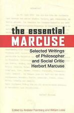 Essential Marcuse : Selected Writings of Philosopher and Social Critic Herbert …