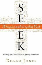 Seek: A Woman's Guide to Meeting God-ExLibrary