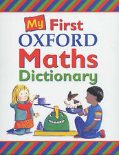 My First Oxford Maths Dictionary, Peter Patilla