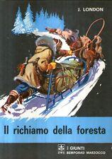 MU2 Il richiamo della foresta London Giunti Marzocco 1970 ill. Lemmi