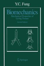 Biomechanics: Mechanical Properties of Living Tissues, Second Edition by Fung,