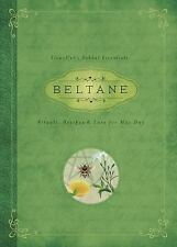 New, Beltane: Rituals, Recipes & Lore for May Day (Llewellyn's Sabbat Essentials